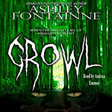 Growl (       UNABRIDGED) by Ashley Fontainne Narrated by Andrea Emmes