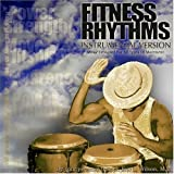 "Fitness Rhythms ""Instrumental Version"""