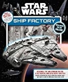 img - for Star Wars: Ship Factory book / textbook / text book