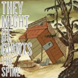 The Spine ~ They Might Be Giants