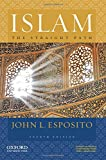 img - for Islam: The Straight Path book / textbook / text book