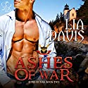 Ashes of War: Sons of War, Book 2 (       UNABRIDGED) by Lia Davis Narrated by Michael Ferraiuolo