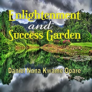 Enlightenment and Success Garden Audiobook