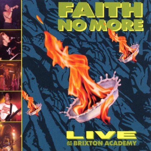 Live at Brixton Academy by FAITH NO MORE (1999-05-04)