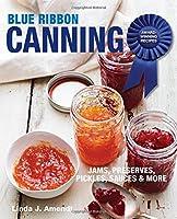 Blue Ribbon Canning: Award-Winning Recipes