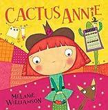 Melanie Williamson Cactus Annie