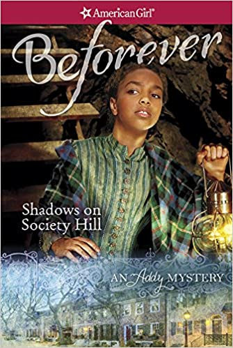 Shadows on Society Hill: An Addy Mystery (American Girl: Addy Mysteries)