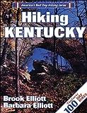 Hiking Kentucky (America's Best Day Hiking) (0880118121) by Elliott, Brook