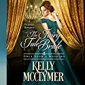 The Fairy Tale Bride: Once Upon a Wedding Hörbuch von Kelly McClymer Gesprochen von: Bushra Laskar