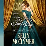 The Fairy Tale Bride: Once Upon a Wedding | Kelly McClymer