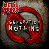 Generation Nothing Metal Church