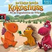 Der Auftrag / Bonbons für Opa Jörgen / Plötzlich erwachsen / Der große Schluckauf (Der Kleine Drache Kokosnuss - Hörspiel zur TV-Serie 13) | Ingo Siegner