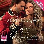 An Escapade and an Engagement | [Annie Burrows]