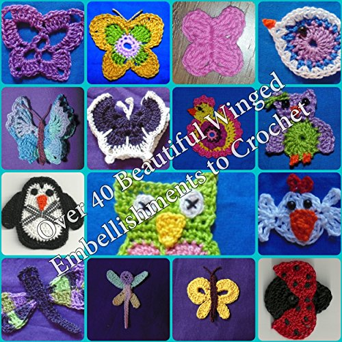 Over 40 Winged Embellishments to Crochet