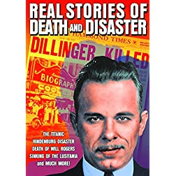 Real Stories of Death and Disaster