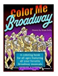 Color Me Broadway: All ages coloring...