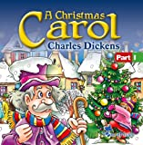 A Christmas Carol: Charles Dickens (CD Part 1)