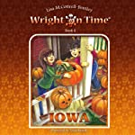 Wright on Time: Iowa, Volume 6 (       UNABRIDGED) by Lisa M. Cottrell-Bentley Narrated by Darlene Allen