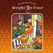 Wright on Time: Iowa, Volume 6 | Lisa M. Cottrell-Bentley