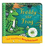 Axel Scheffler Axel Scheffler Bath Book: Freddy the Frog (Noisy Bath Books)