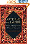 Artisans of Empire: Crafts and Crafts...