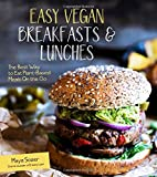 img - for Easy Vegan Breakfasts & Lunches: The Best Way to Eat Plant-Based Meals On the Go book / textbook / text book