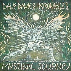Dave Davies Kronikles: Mystical Journey - Original Soundtrack Recording