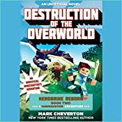 Destruction of the Overworld: Herobrine Reborn, Book 2 | Mark Cheverton