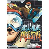 Avalanche Freestyleby Scott Ciencin