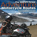 World's Great Adventure Motorcycle Ro...