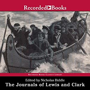 The Journals of Lewis and Clark | [Meriwether Lewis, William Clark (edited by Nicholas Biddle)]