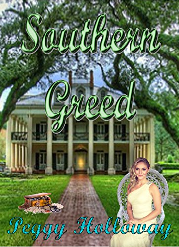 Southern Greed by Peggy Holloway ebook deal