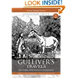 Gulliver Travels Part 2 - Into Several Remote Nations of the World: Complete and Unabridged with Extensive Notes...
