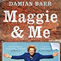 Maggie & Me Audiobook by Damian Barr Narrated by Damian Barr