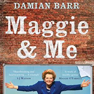 Maggie & Me | [Damian Barr]