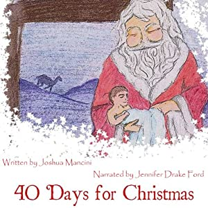 Forty Days for Christmas Audiobook