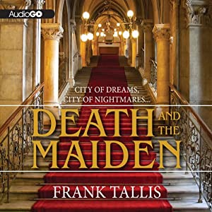 Death and the Maiden: A Max Leibermann Mystery, Book 6 | [Frank Tallis]