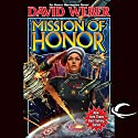 Mission of Honor: Honor Harrington, Book 12 (       UNABRIDGED) by David Weber Narrated by Allyson Johnson