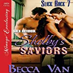 Shelby's Saviors: Slick Rock 7 | Becca Van