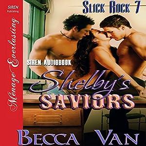 Shelby's Saviors Audiobook