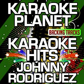 If Practice Makes Perfect (Karaoke Version) (Originally Performed By Johnny Rodriguez)