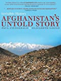 img - for Invisible History: Afghanistan's Untold Story book / textbook / text book
