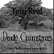 Deadly Circumstances: Mary O'Reilly Paranormal Mysteries, Book 16 | Terri Reid