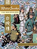 img - for Lady White Snake: A Tale From Chinese Opera book / textbook / text book