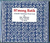 img - for H'mong Batik: A Textile Technique from Laos book / textbook / text book