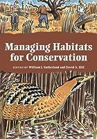 Managing Habitats for Conservation