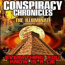 Conspiracy Chronicles: The Illuminatti Audiobook by Philip Gardiner Narrated by Philip Gardiner