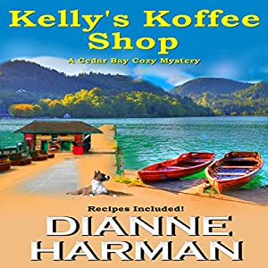 Kelly's Koffee Shop Audiobook