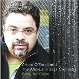 Song for Chico ~ Arturo O'Farrill