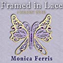 Framed in Lace Audiobook by Monica Ferris Narrated by Susan Boyce